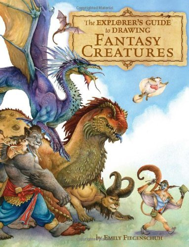 Emily Fiegenschuh The Explorer's Guide To Drawing Fantasy Creatures