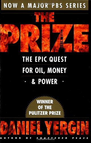 Daniel Yergin Prize The The Epic Quest For Oil Money & Power