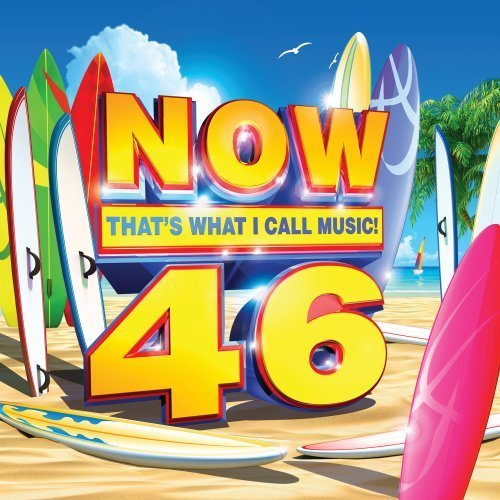 Now That's What I Call Music Vol. 46 Now That's What I Call