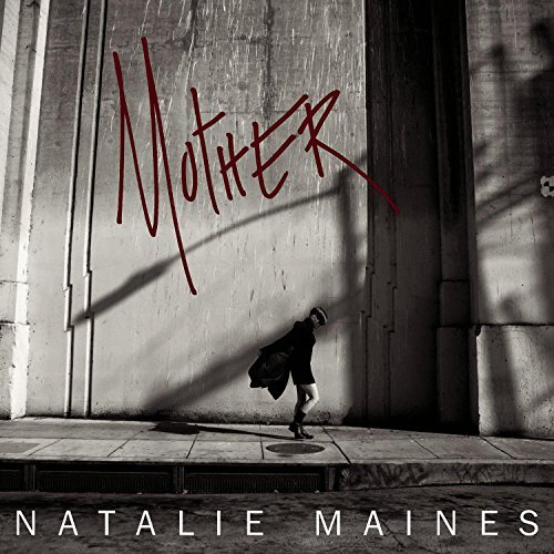 Natalie Maines Mother 180gm Vinyl Incl. CD Download Insert