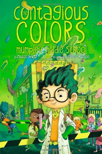 Fowler Dewitt The Contagious Colors Of Mumpley Middle School