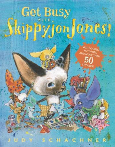Judith Byron Schachner Get Busy With Skippyjon Jones!
