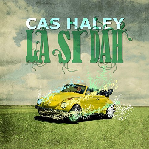 Cas Haley La Si Dah Digipak