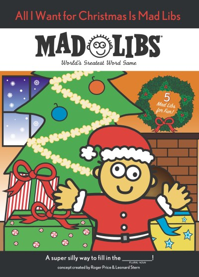Mad Libs All I Want For Christmas Is Mad Libs