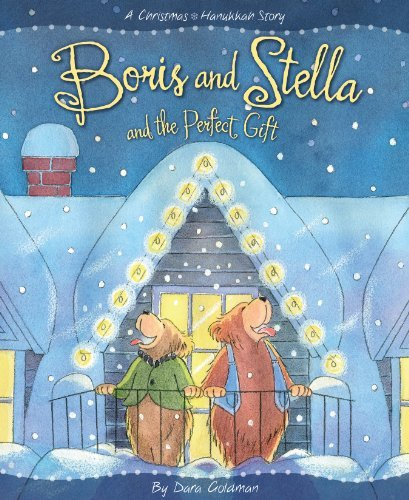 Dara Goldman Boris And Stella And The Perfect Gift