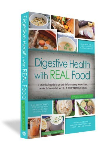 Jacob Aglaee Digestive Health With Real Food A Practical Guide To An Anti Inflammatory Low Ir