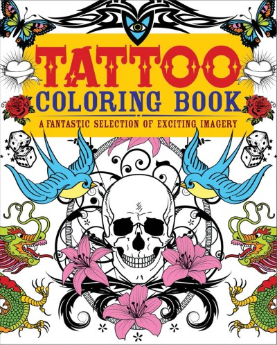 Chartwell Books Tattoo Coloring Book A Fantastic Selection Of Exciting Imagery