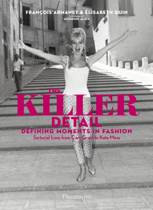 Elisabeth Quin The Killer Detail Defining Moments In Fashion Sartorical Icons Fro