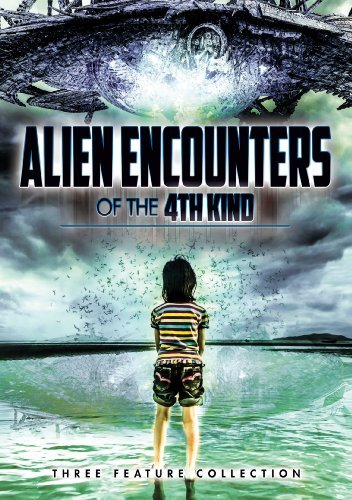 Alien Encounters Of The 4th Kind Triple Feature Nr