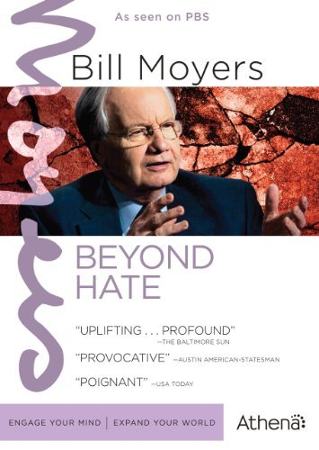 Bill Moyers Beyond Hate Nr