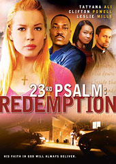 23rd Psalm Redemption 23rd Psalm Redemption Pg13