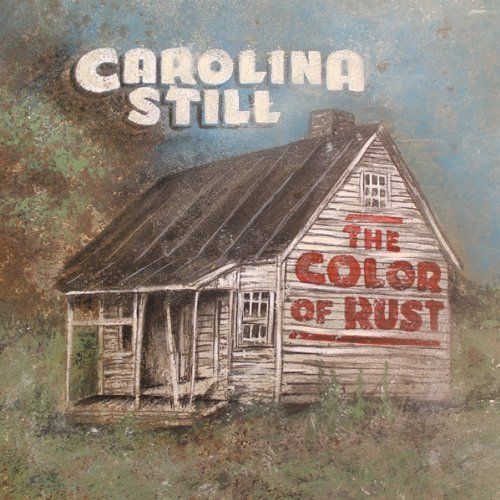 Carolina Still Color Of Rust Digipak