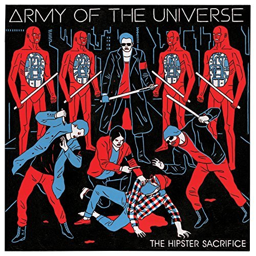 Army Of The Universe Hipster Sacrifice