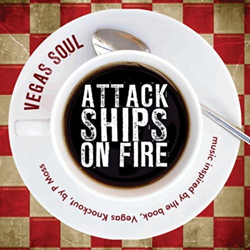 Attack Ships On Fire Vegas Soul Digipak