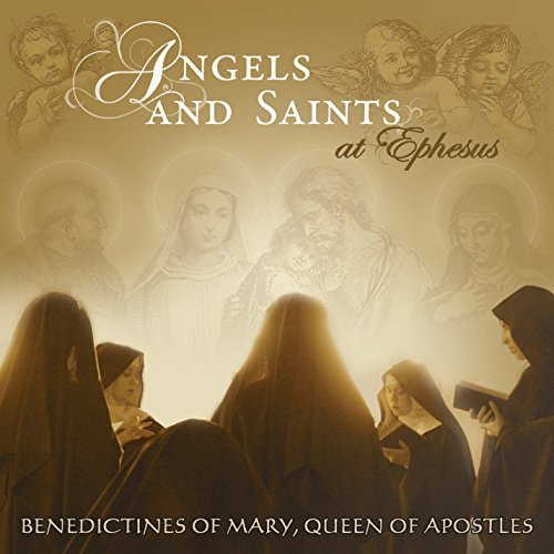 Benedictines Of Mary Queen Of Apostles Angels & Saints At Ephesus