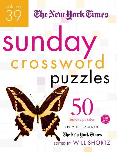 New York Times The New York Times Sunday Crossword Puzzles 50 Sunday Puzzles From The Pages Of The New York