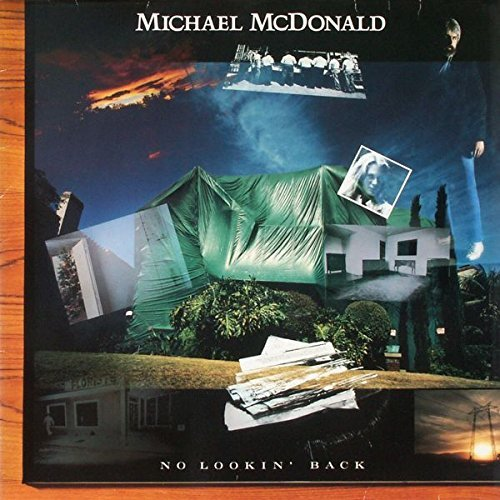 Michael Mcdonald No Lookin' Back