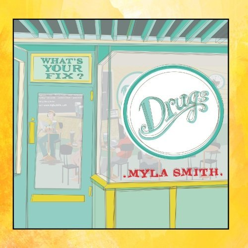 Myla Smith Drugs