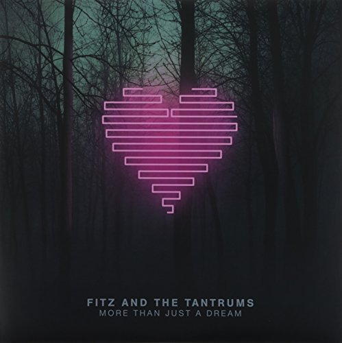 Fitz & The Tantrums More Than Just A Dream 180gm Vinyl