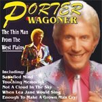 Porter Wagoner Thin Man From The West Plains