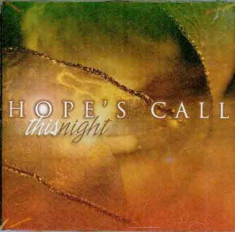 Hope's Call This Night