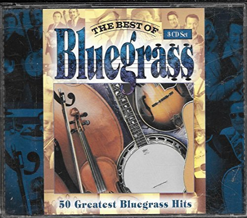 Best Of Bluegrass 50 All Time Greatest Hits
