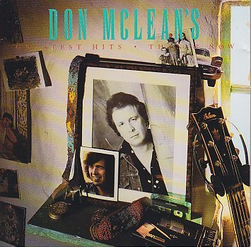Don Mclean Greatest Hits Then & Now