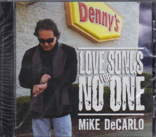 Mike Decarlo Love Songs For No One