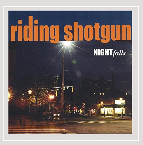 Riding Shotgun Nightfalls
