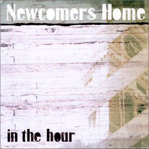 Newcomers Home In The Hour