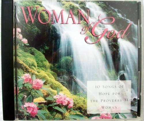 Woman Of God 10 Songs Of For The Proverbs