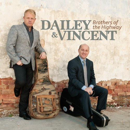 Dailey & Vincent Brothers Of The High