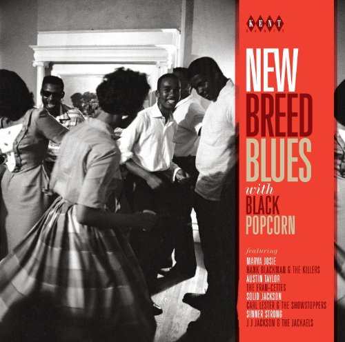 New Breed Blues With Black Pop New Breed Blues With Black Pop