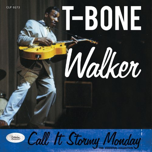 T Bone Walker Call It Stormy Monday The Esse