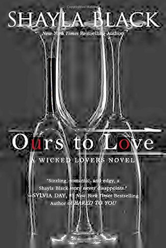 Shayla Black Ours To Love