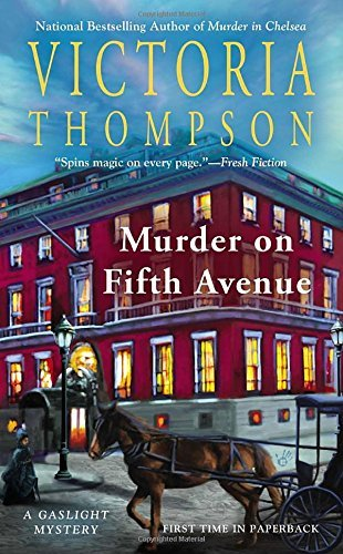 Victoria Thompson Murder On Fifth Avenue A Gaslight Mystery