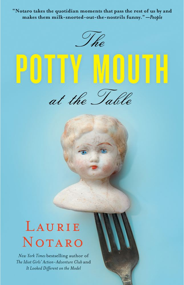 Laurie Notaro The Potty Mouth At The Table