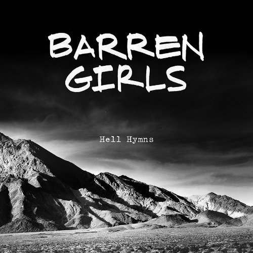 Barren Girls Hell Hymns 7 Inch Single Hell Hymns