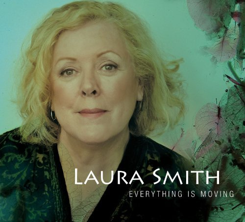 Laura Smith Everything Is Moving