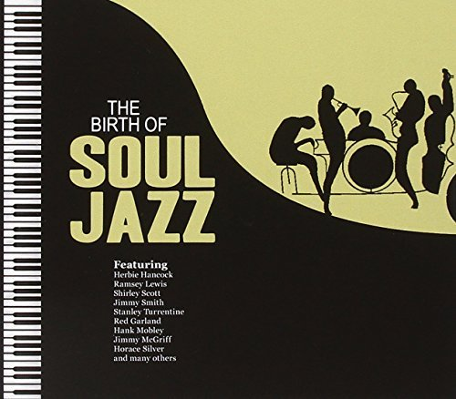 Birth Of Soul Jazz Birth Of Soul Jazz
