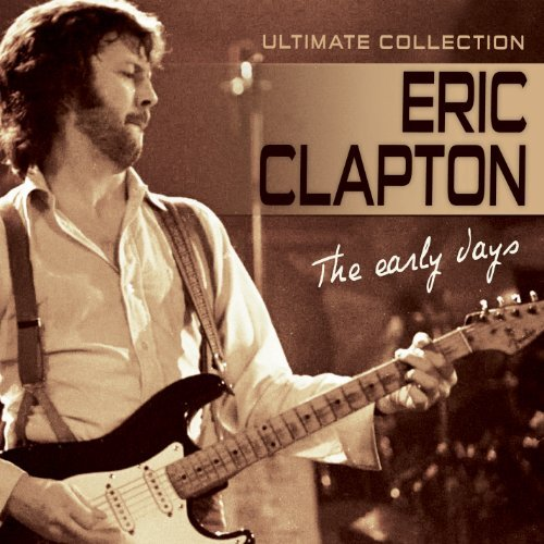 Clapton Eric Early Days Ultimate Collectio