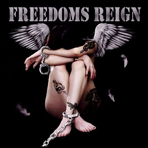 Freedom's Reign Freedom's Reign