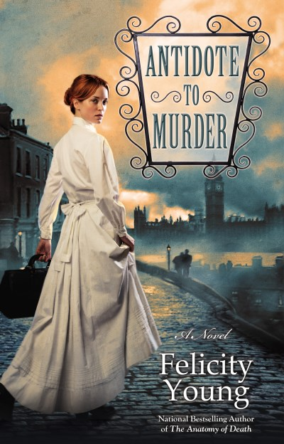 Felicity Young Antidote To Murder