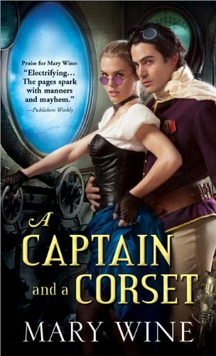 Mary Wine A Captain And A Corset