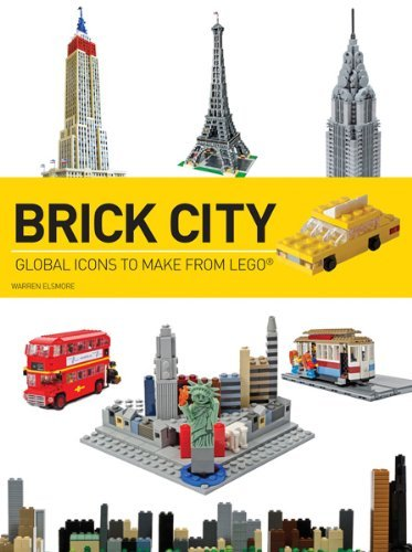 Warren Elsmore Brick City Global Icons To Make From Lego