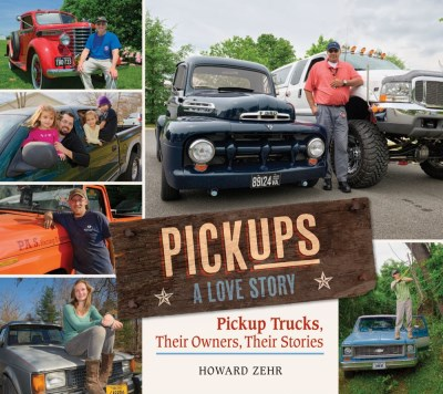 Howard Zehr Pickups A Love Story Pickup Trucks Their Owners Theirs Stories