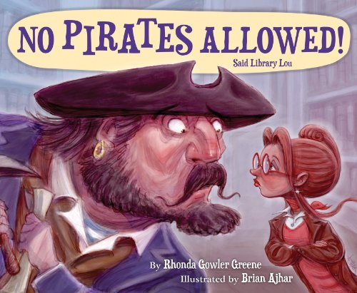 Rhonda Gowler Greene No Pirates Allowed Said Library Lou