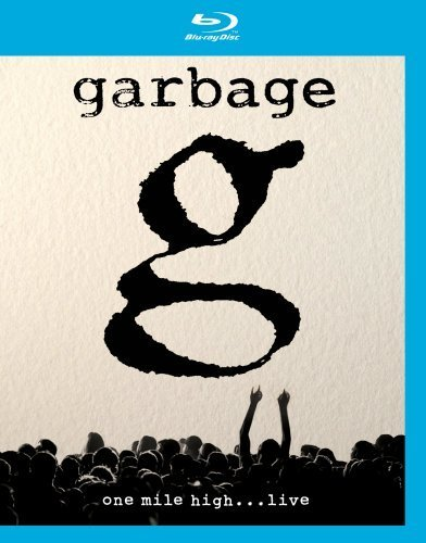 Garbage One Mile High Blu Ray Nr