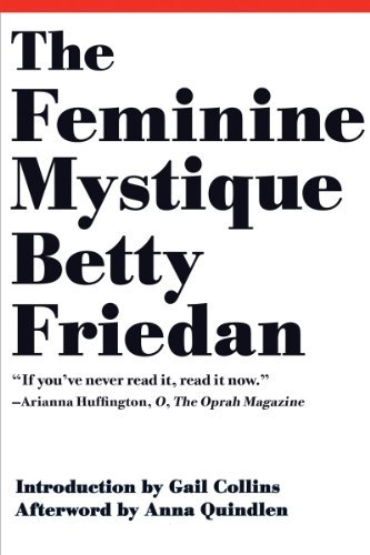 Betty Friedan The Feminine Mystique 0050 Edition;anniversary