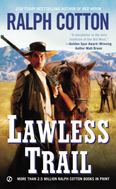 Ralph Cotton Lawless Trail